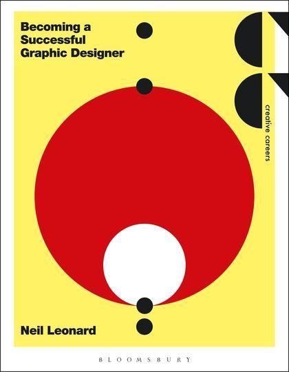 Becoming A Successful Graphic Designer Graphic Design Creative Careers Book Design