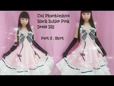 4f7672ba2 Fancy anime costume DIY - How to Sew Ciel Phantomhive Black Butler Pink  Dress Part II  Skirt - YouTube