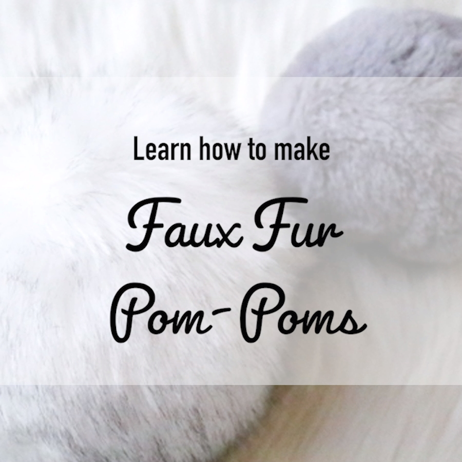 Photo of Learn the Secret to Making FAUX FUR POM-POMs