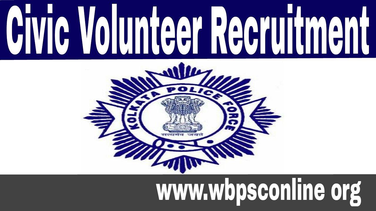 Civic Volunteer Recruitment 2017 in Kolkata Police