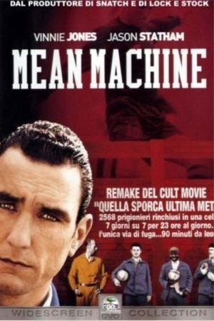 Mean Machine  http://filmhd.me/mean-machine/