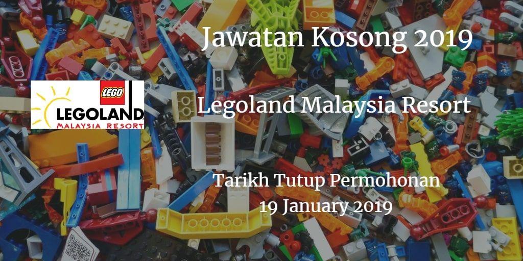 Jawatan Kosong Legoland Malaysia Resort 19 January 2019 ...