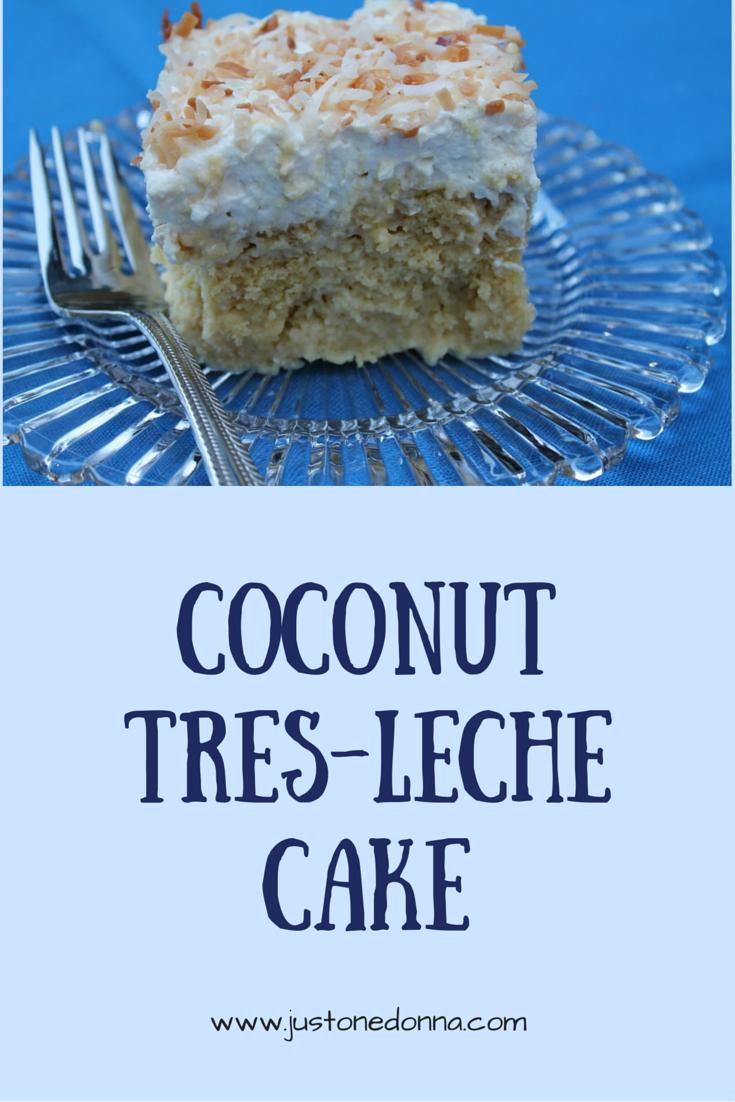 Make a Lip Smacking Coconut Tres-Leches Cake | Potlucks, Coconut and ...