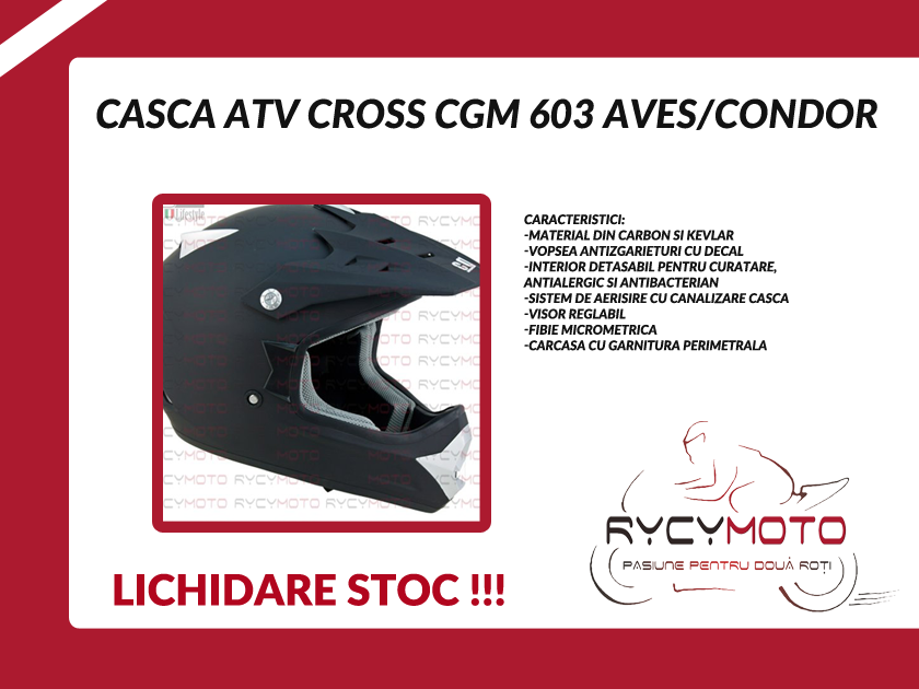 CASCA ATV CROSS CGM 603 AVES/CONDOR LICHIDARE DE STOC !!!