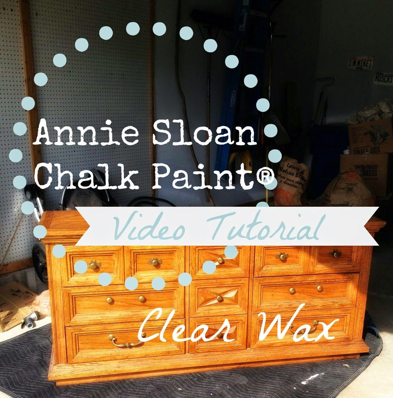 annie sloan chalk paint tutorial clear wax