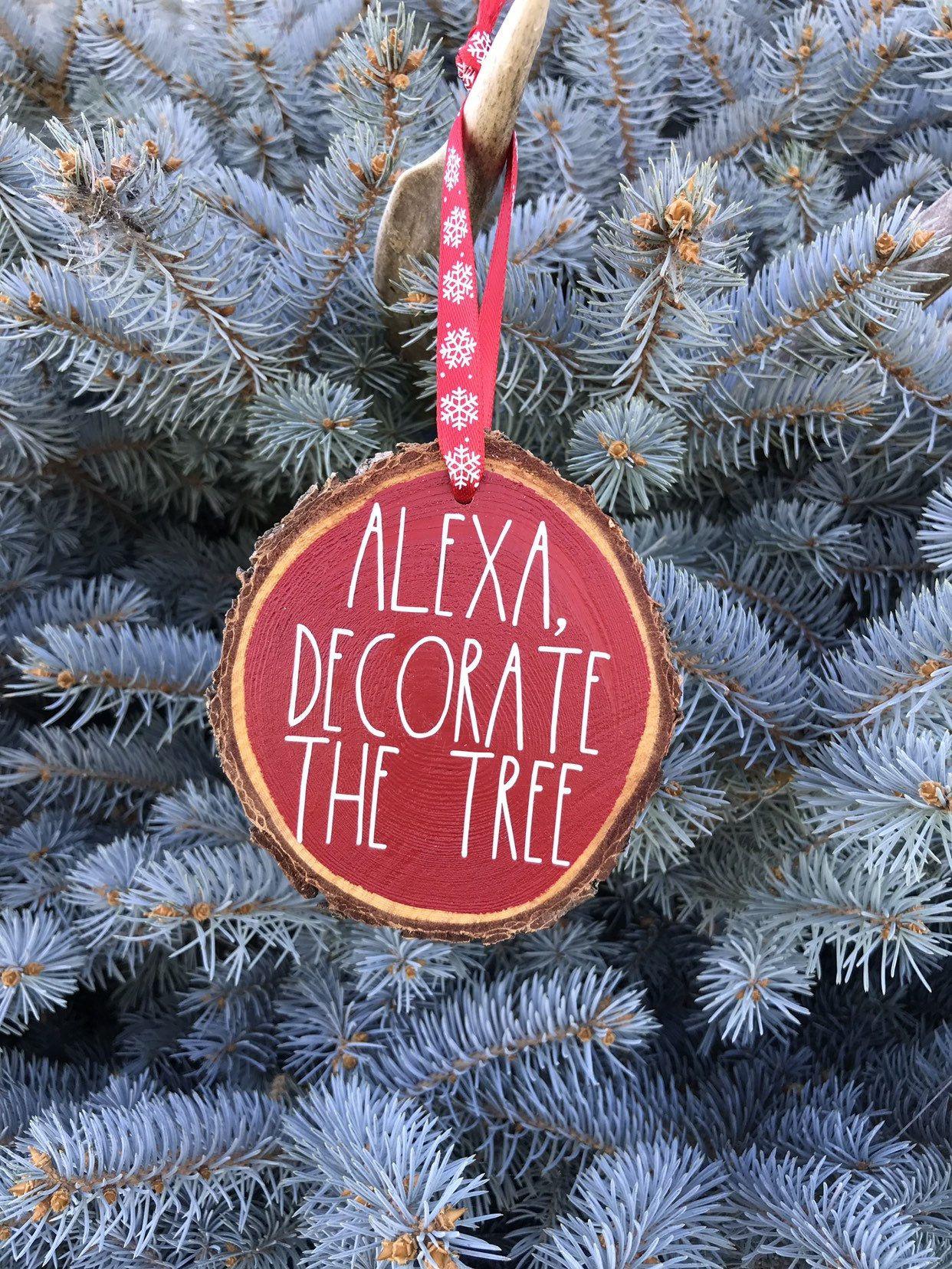 Wood Slice Christmas Ornament Alexa Humor Wooden Slice Etsy Wood Slices Handmade Christmas Ornaments Christmas Ornaments
