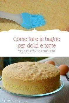 COME FARE LE BAGNE PER DOLCI e torte e come abbinarle | Pinterest ...