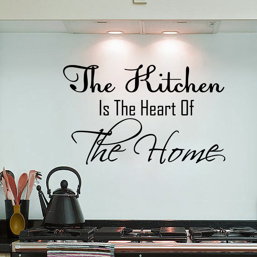 Wall decals quote the kitchen is the heart of the home kitchen wall