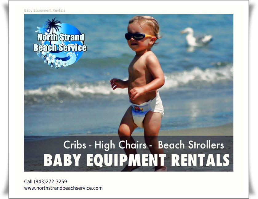 Baby Equipment Rentals For Your Myrtle Beach Vacation Myrtle Beach Vacation Baby Equipment Beach Equipment