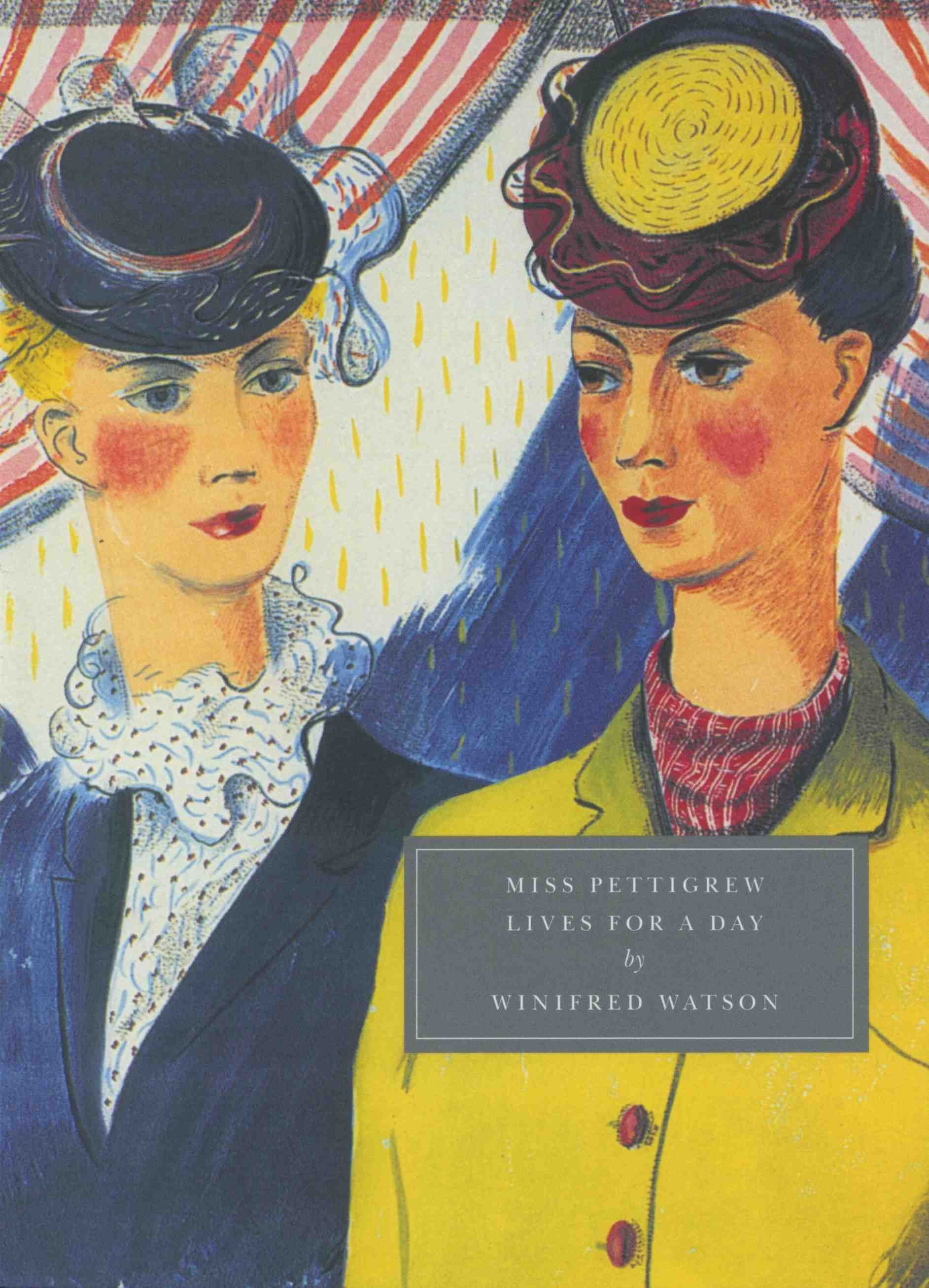 Miss Pettigrew Lives for a Day by Winifred Watson | Persephone ...