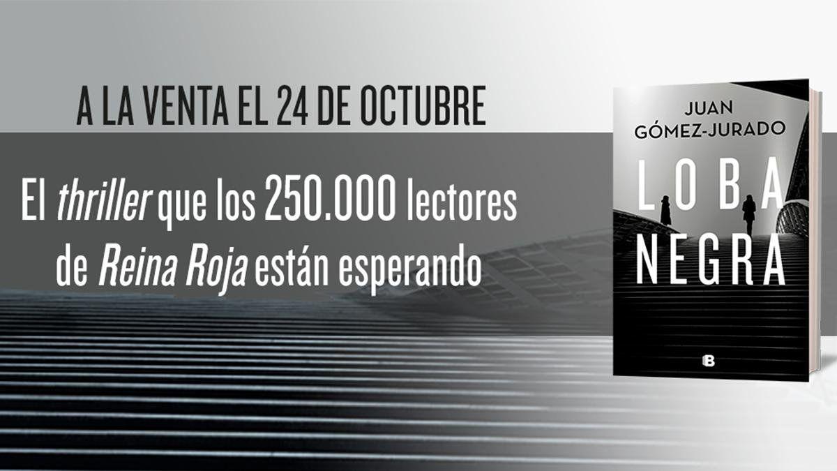 Loba Negra De Juan Gómez Jurado Leer Libros Online Gratis Pdf Tech Company Logos Company Logo Lettering