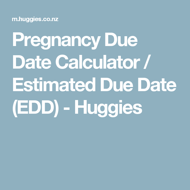 Due Date Calculator Pregnancy Calculator BabyCenter