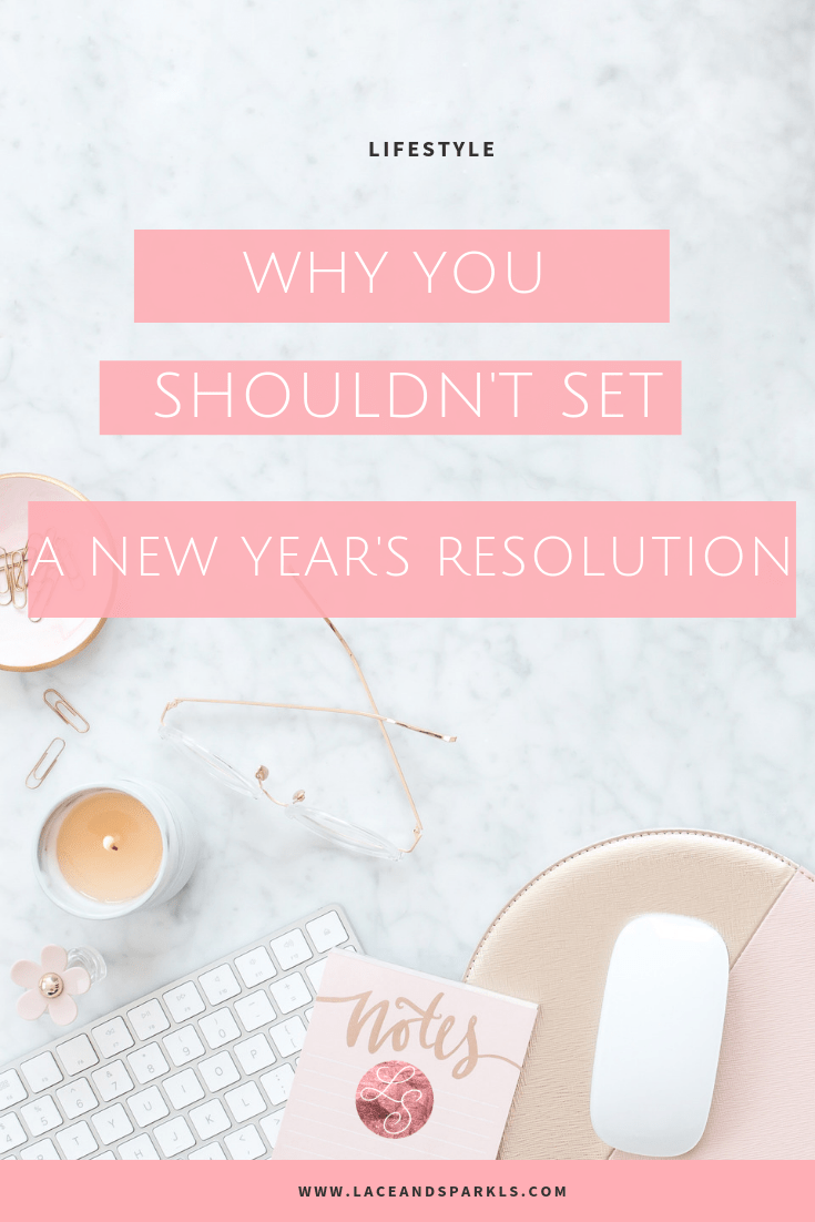 Why You Should Not Set a New Year's Resolution | How to ...