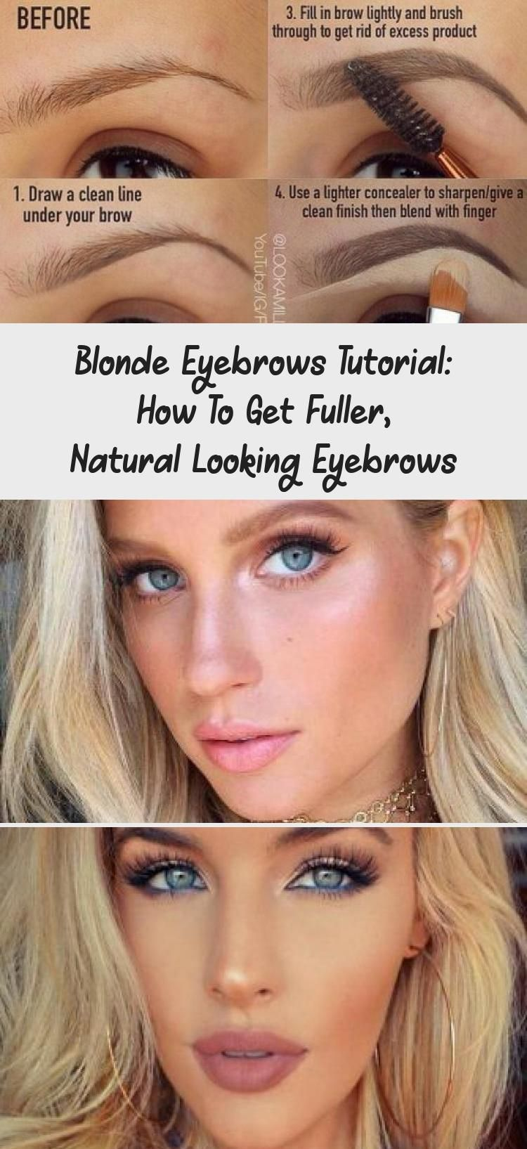 Blonde Eyebrows May Be Not So Easy To Deal With But There Is Nothing Impossible In This Life Besides We Are In 2020 Blonde Eyebrows Light Concealer Eyebrow Tutorial