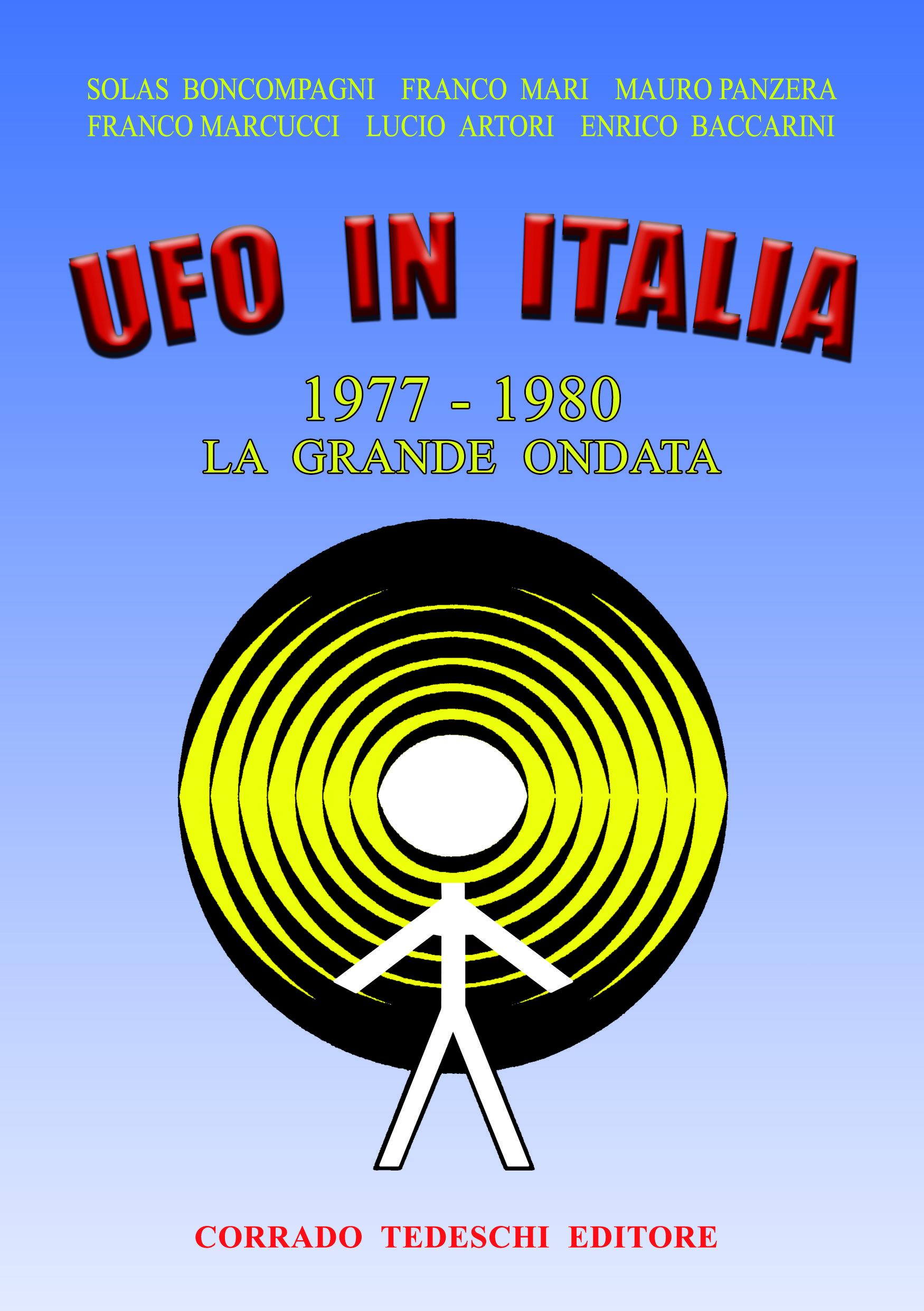 Ufo in Italia 1977-1980 - La grande ondata