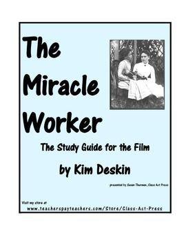 the miracle worker the study guide for the film pinterest helen rh pinterest com Helen Keller Miracle Worker 1962 The Miracle Worker Movie Questions