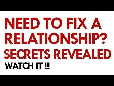 How to fix a relationship problems? Relationship Advice & Marriage
