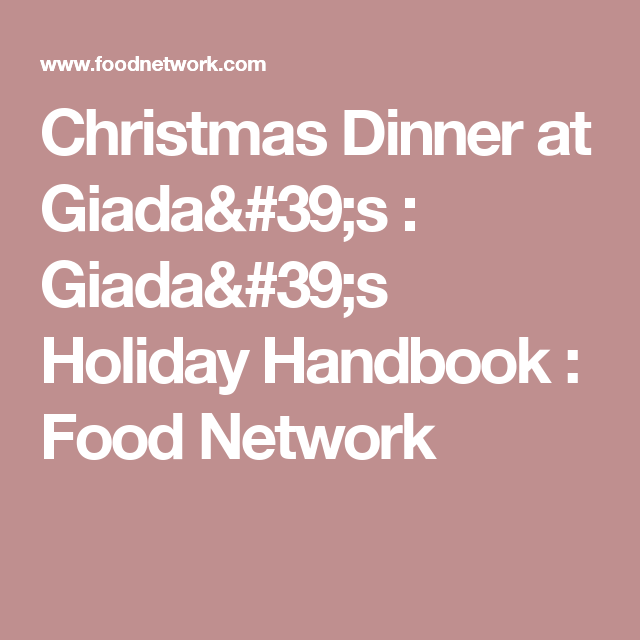 Christmas dinner at giadas giadas holiday handbook food broccoli and cheese soup with croutons recipe emeril lagasse food network christmas dinner forumfinder Choice Image