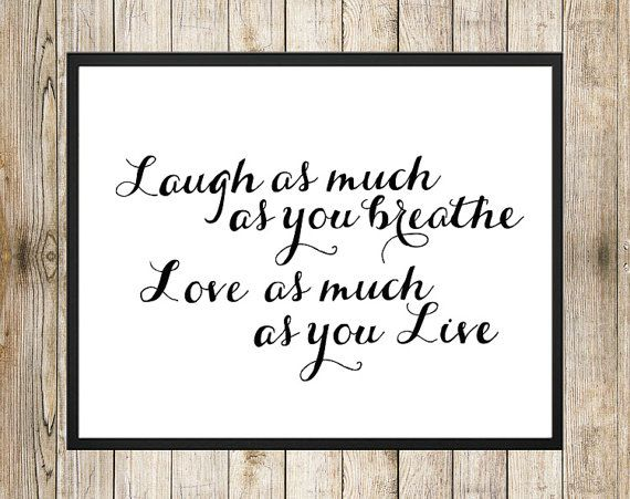 Laugh As Much As 8 x 10 INSTANT DOWNLOAD - Handwritten Art Inspirational Quote. Floral Wall ArtDiy ...  sc 1 st  Pinterest & Laugh As Much As 8 x 10 INSTANT DOWNLOAD - Handwritten Art ...