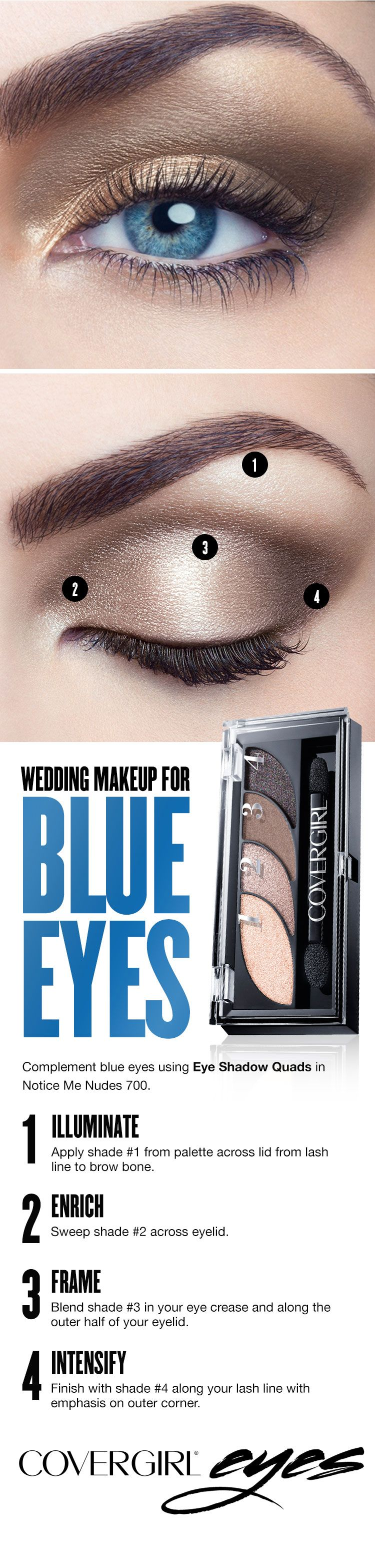 light, neutral tones best complement blue eyes. covergirl's