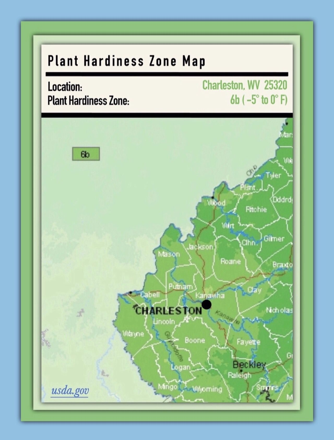 Plant Hardiness Zone Map: Charleston, WV 25320 | USDA, www.usda.gov on map of tennessee, map of elkins west virginia, map of west virginia only, map of nc, map of west virginia and virginia together, map of va, map of md, map of virginia with cities, map of tx, map of wy, map of pennsylvania, map of wi, map of west virginia mountains, map of ohio, map projection, map of wvu, map of west virginia cities, map of ct, map of raleigh county west virginia, map of ky,