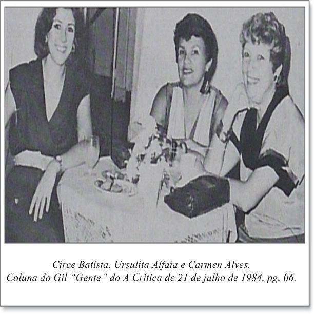 """Circe Batista, Ursulita Alfaia e Carmem Alves. Coluna Gil """"Gente"""" do A Crítica de 21 de julho de 1984"""
