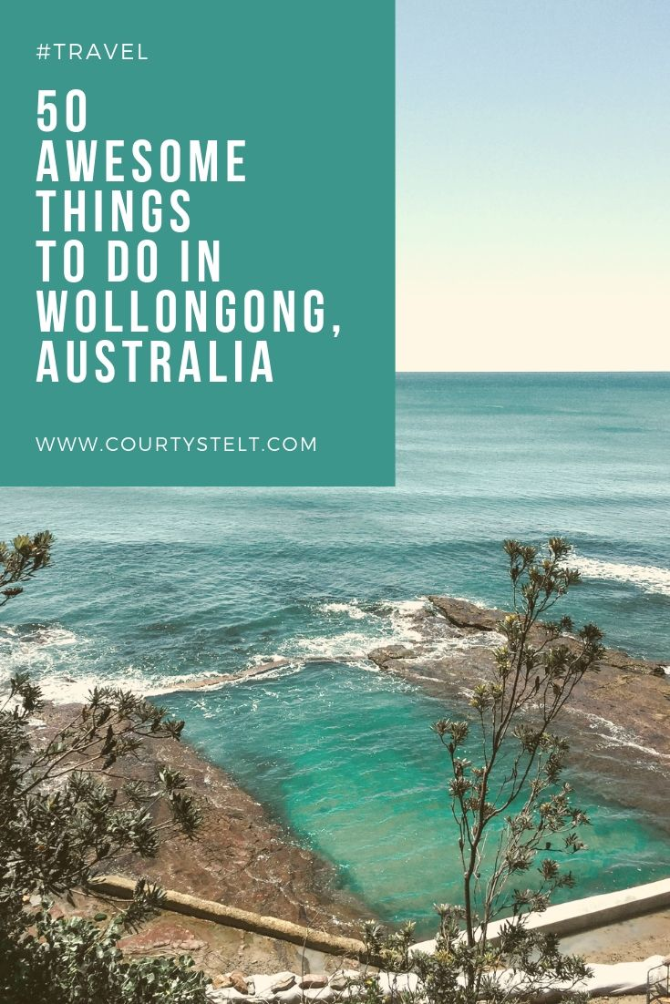 50 Awesome Things To Do In Wollongong