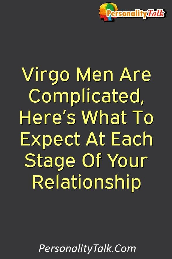 What to expect dating a virgo man