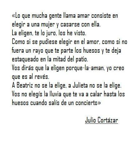 Julio Cortazar Citas Celebres Pinterest Julio Cortazar