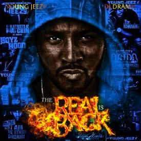 Listen To And Download The Real Is Back The New Album From Young Jeezy Young Jeezy Jeezy Drama