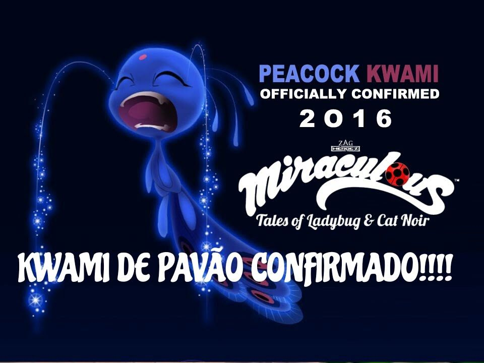 Miraculous Ladybug: KWAMI DE PAVÃO REVELADO! -SEGUNDA TEMPORADA-
