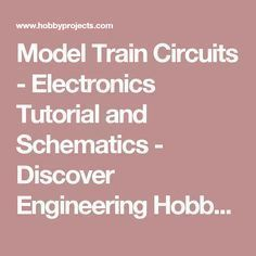 model train circuits electronics tutorial and schematics rh pinterest com