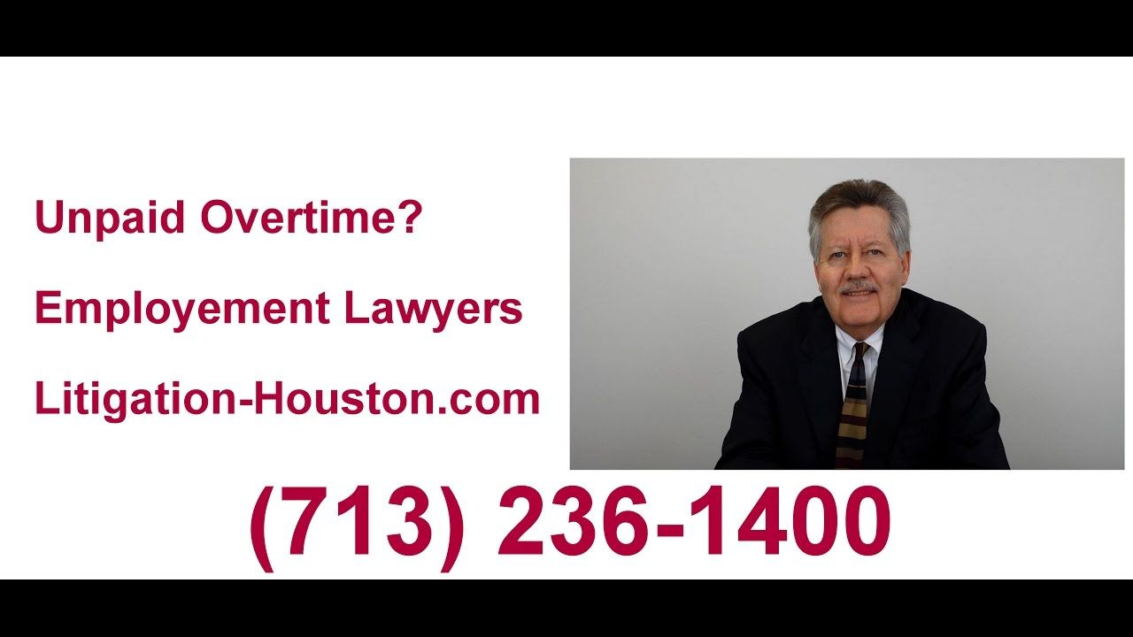 Houston Unpaid Overtime Lawyer (713) 2361400 Lawyer