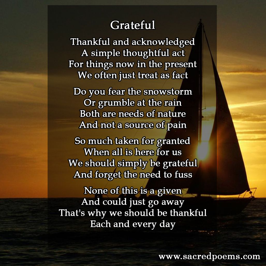 Grateful Is An Inspirational Poem About Appreciating The Things In Our Lives Inspirational Poems Poems Poem Memes