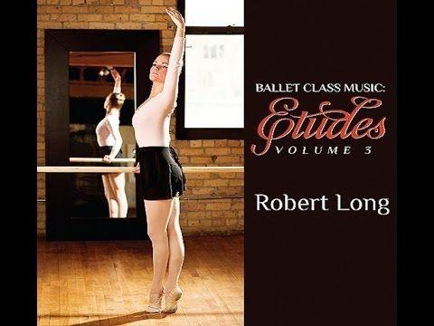Ballet Class Music Barre And Center Floor Practice Youtube Ballet Class Music Ballet Class Ballet Music