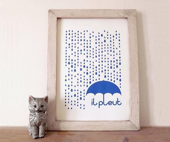 Rain Screenprint, Rain Illustration, Quote Poster, French Print, French Quote Print, Type Print, Typography, il pleut A3 Screenprint in Blue...