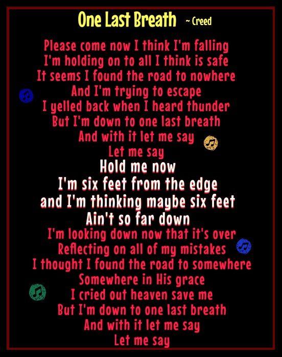 One Last Breath ~ Creed | jhf | Pinterest | Songs
