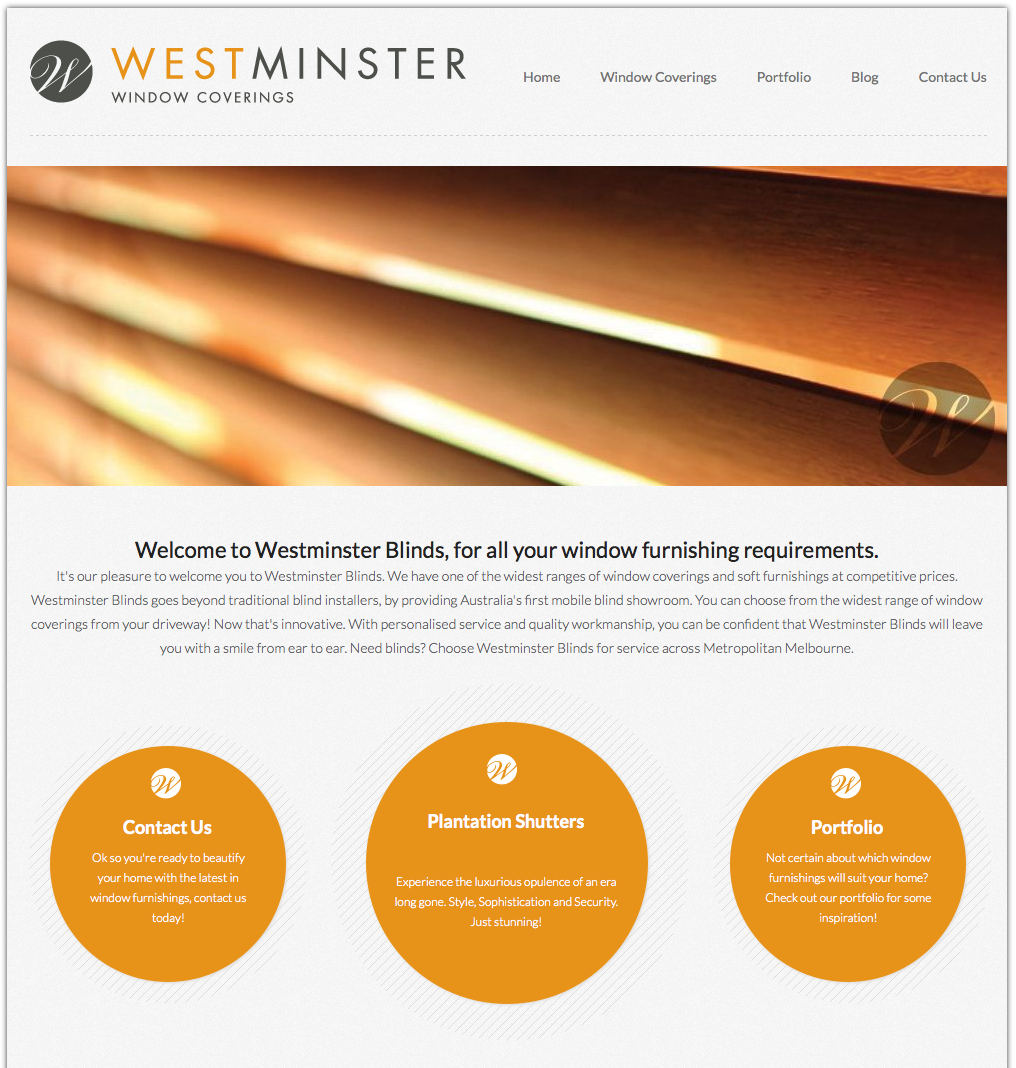 Mobile friendly website for Westminster Blinds. http://www.westminsterblinds.com.au/