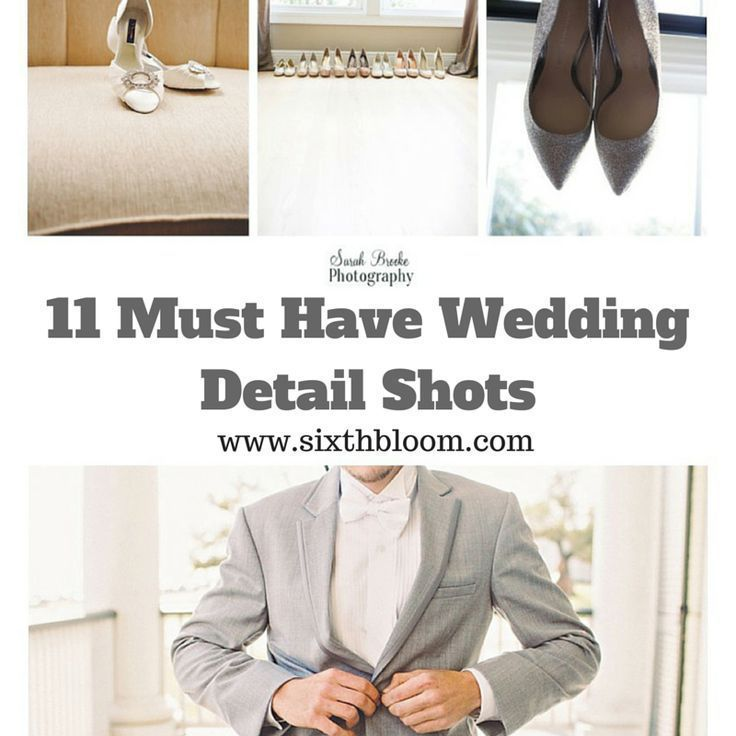Must Have Wedding Picture List: 11 Must Have Wedding Detail Shots