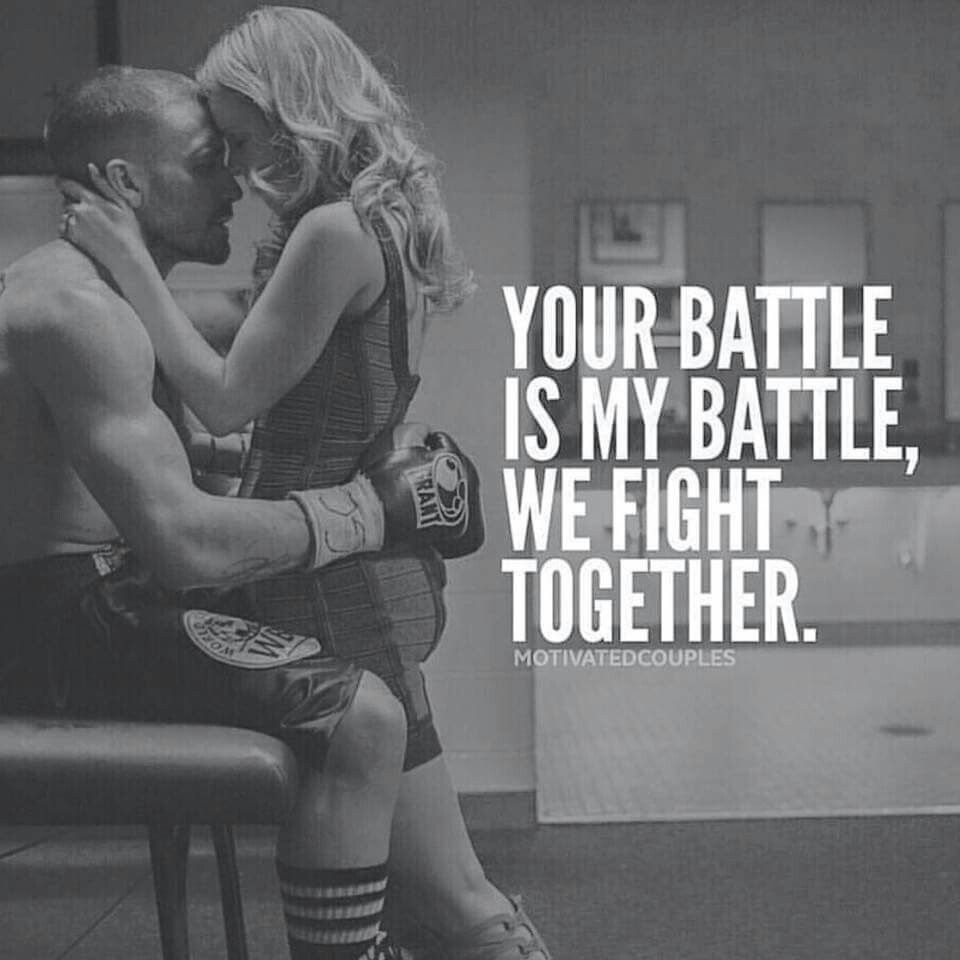 Your Battle Is My Battle We Fight Together Love My Husband Quotes My Husband Quotes Relationship Goals Quotes