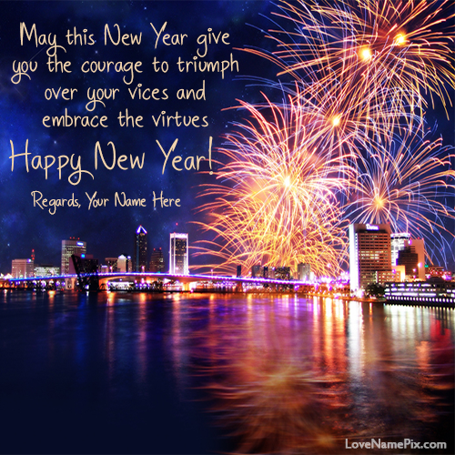 write any name on beautiful new year messages image and made some ones or your new year more special by using these unique name new year wishes messages