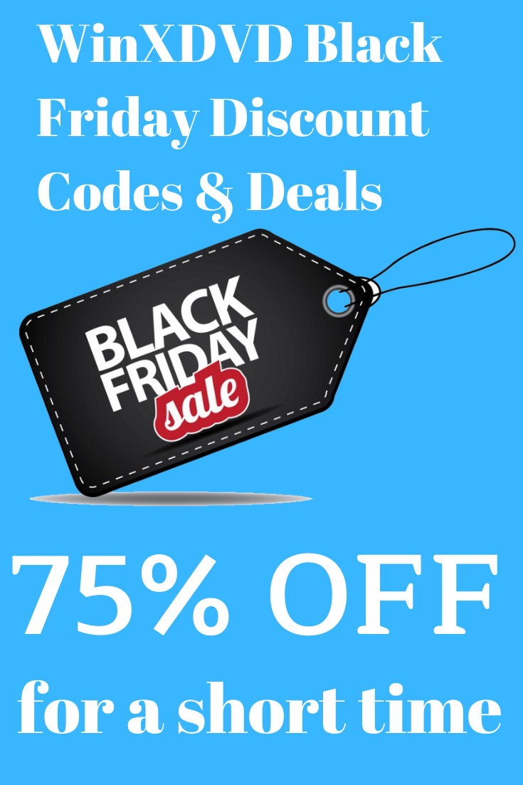 WinXDVD 2019 Black Friday Special Discount Codes & Deals (Up to 75% Off) #winxdvd #blackfriday #cybermonday #newyear