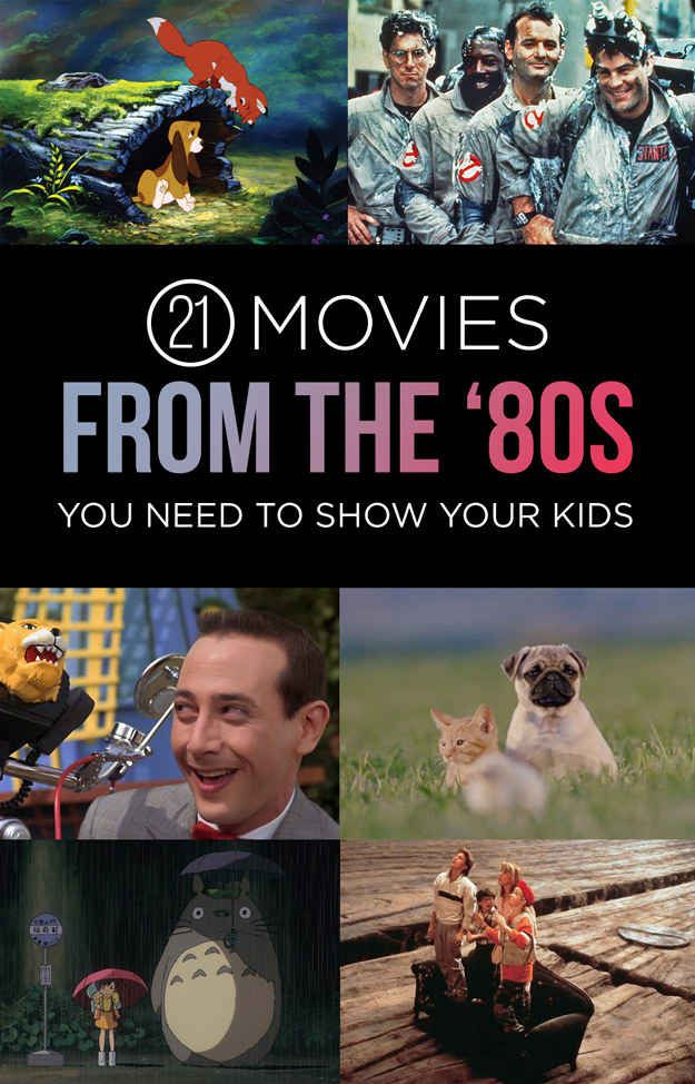21 Movies From The 80s You Need To Show Your Kids