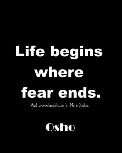 Amazing Osho Quotes About Life Love And Happiness Fear