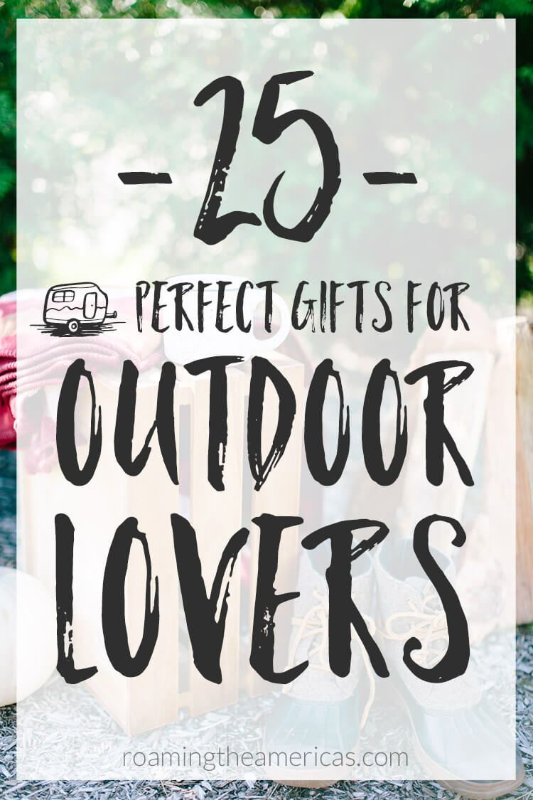 0c49e11e857 Here are 25 unique gift ideas for men and women who love the outdoors!   giftideas  christmas  holidays  stockingstuffers  nationalparks ...