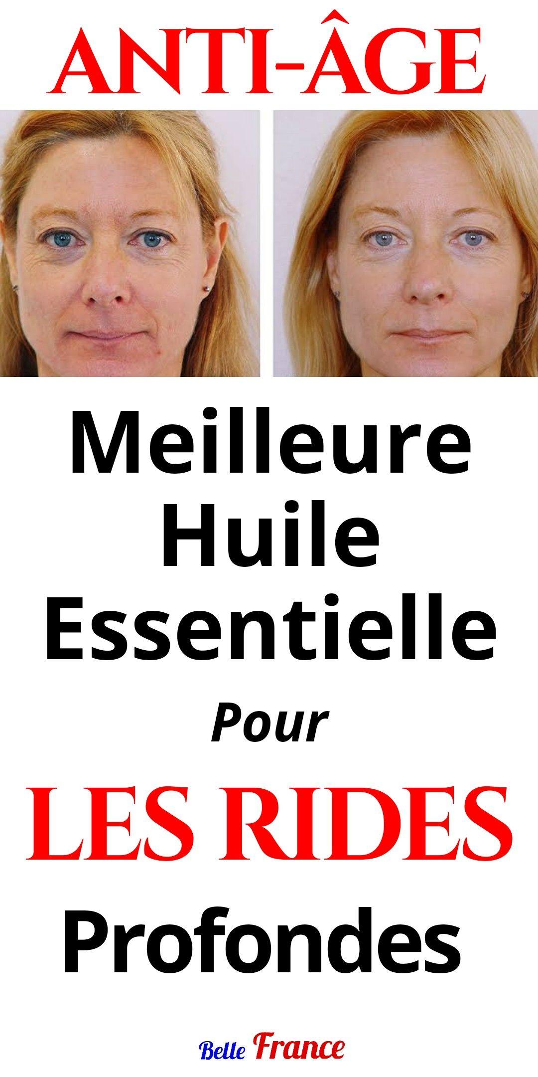 Anti âge Meilleure Huile Essentielle Pour Les Rides Profondes Blog My Beauty Fitness