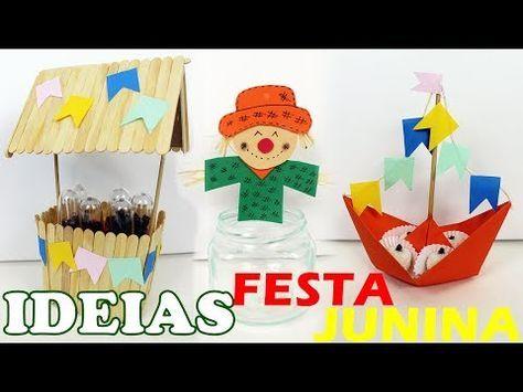 3 IDEIAS PARA FESTA JUNINA - FESTA JUNINA - FAÇA S...