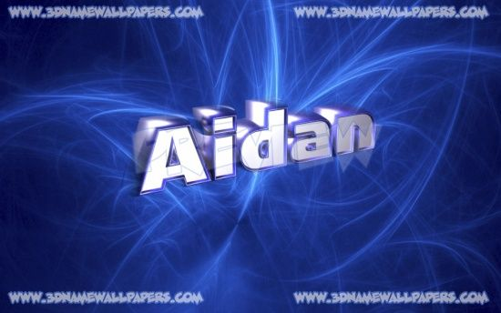 The Name Aidan Images 24 3d Name Wallpapers Found For Aidan Is