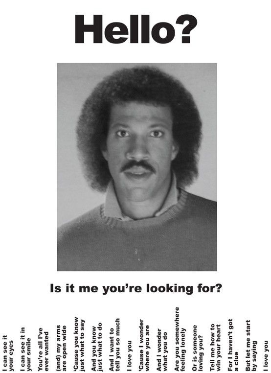 Hello? Is It Me You're Looking For? | funny quotes | Funny ...