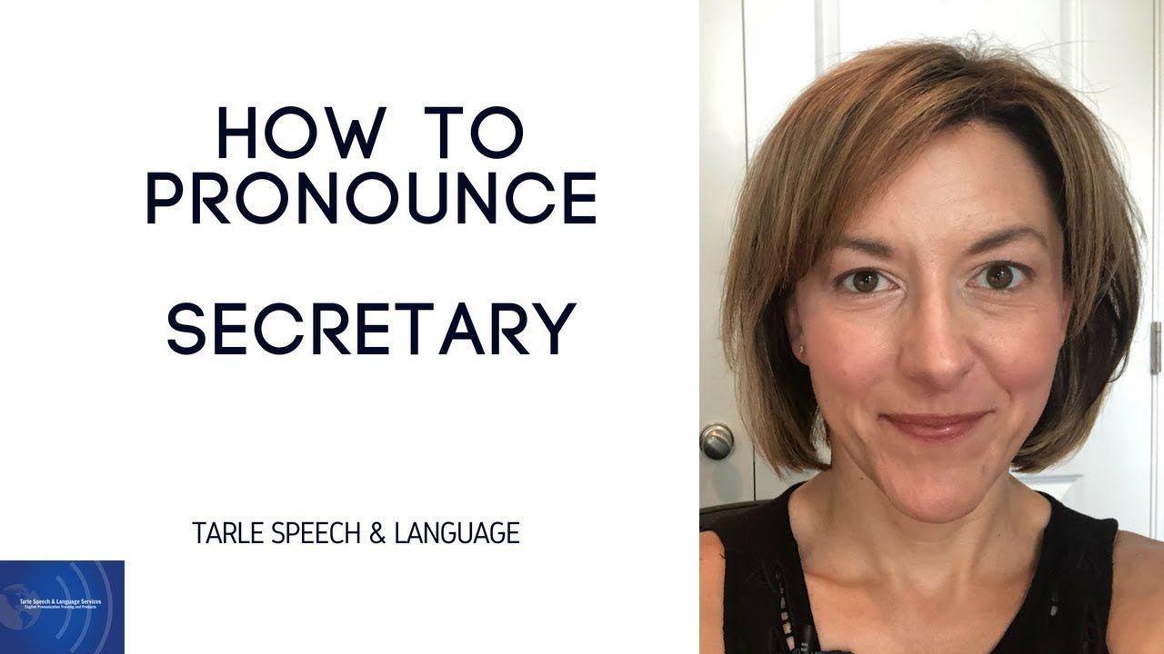 How to Pronounce SECRETARY - American English Pronunciation Lesson